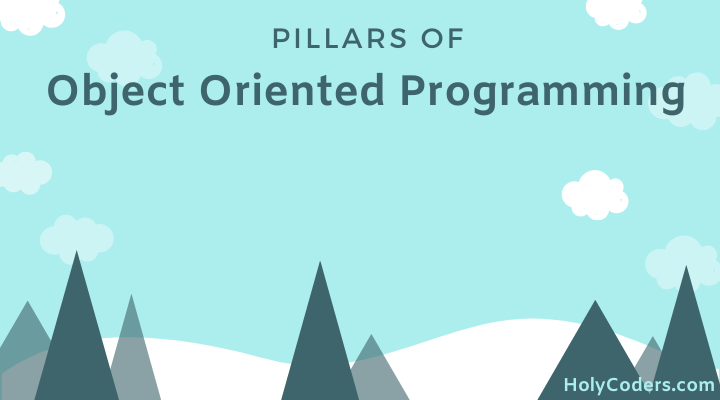 Pillars Of Object Oriented Programming OOPs Concept