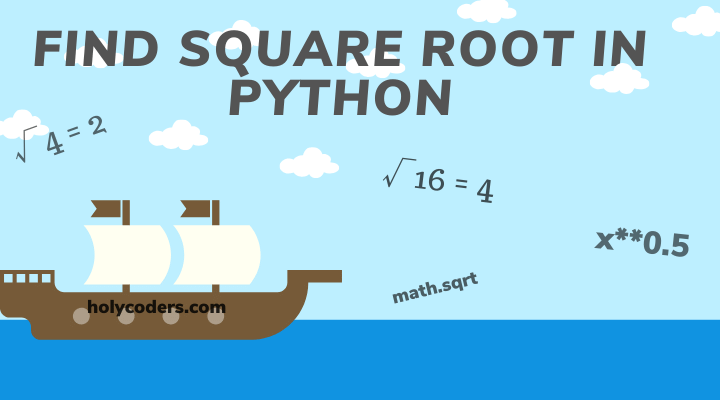 Find Square Root of a number in Python 3