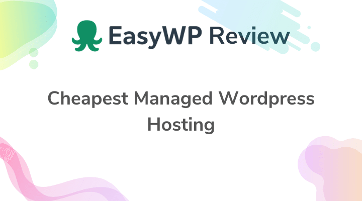 EasyWP Review Cheap & best Managed WordPress Hosting