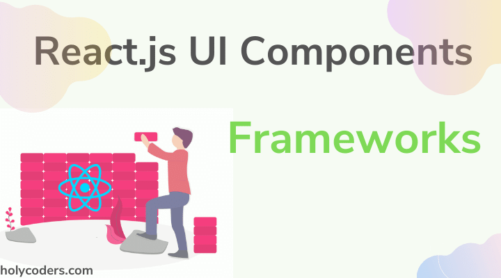 Best React UI Components Library