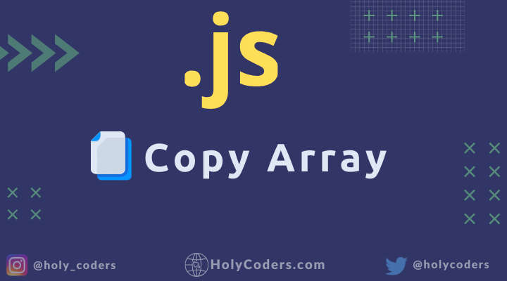 3 ways to copy or clone array in Javascript