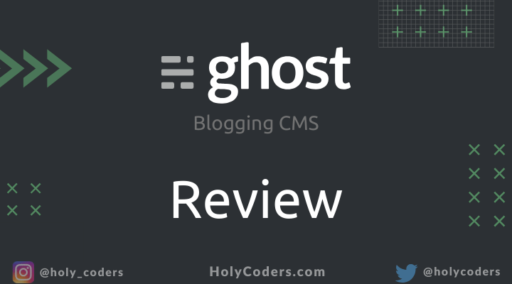 Ghost CMS Review: Pros and Cons of Blogging Platform